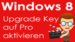 Windows 8 Upgrade aktivieren – Video